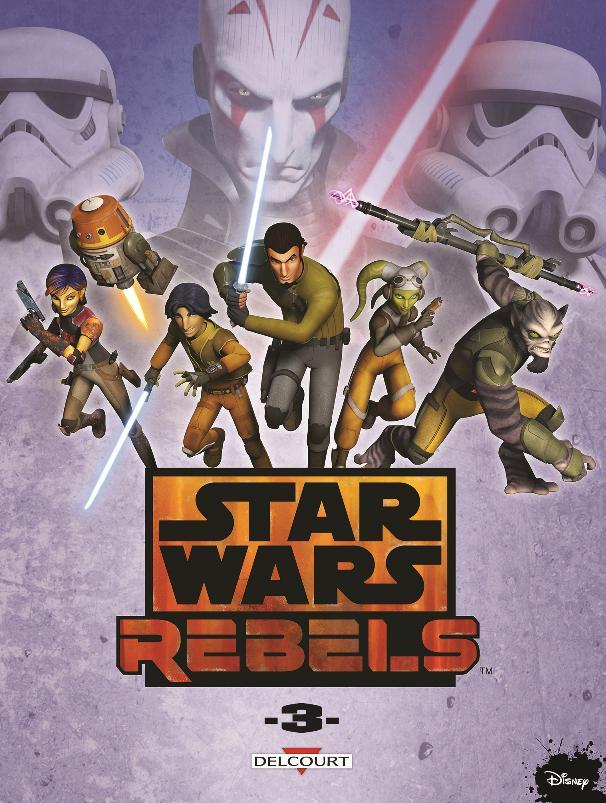 DELCOURT - Star Wars Rebels Tome 3 Rebels17