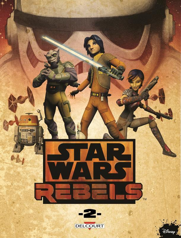 DELCOURT - Star Wars Rebels Tome 2 Rebels18