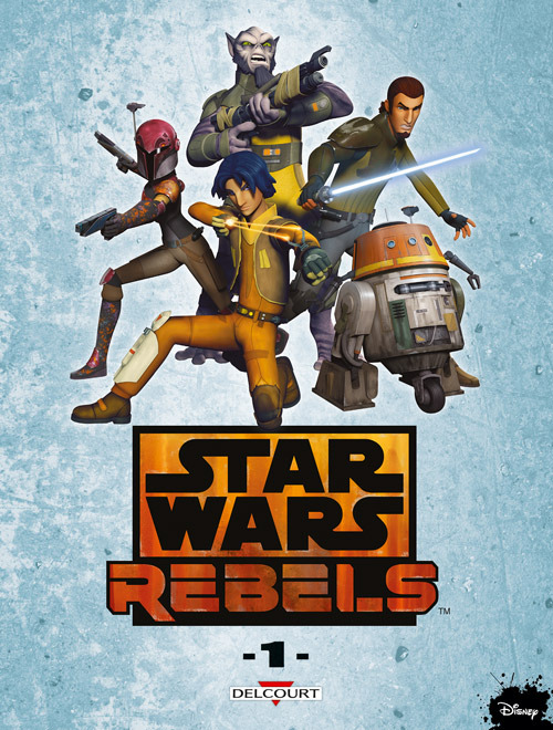 DELCOURT - Star Wars Rebels Tome 1 Rebels19