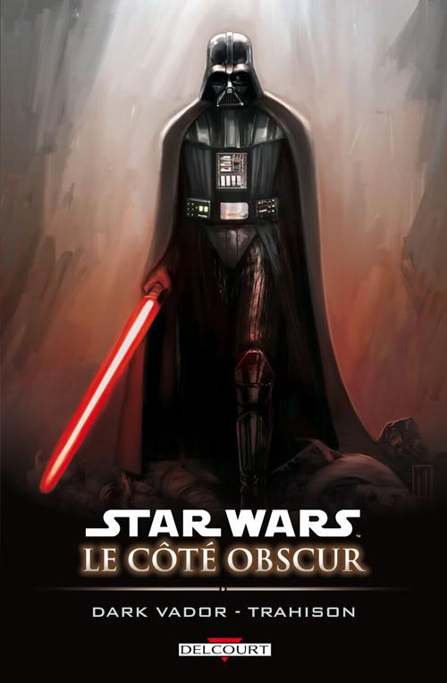 Star Wars LE COTE OBSCUR 11 – DARK VADOR - TRAHISON T1110