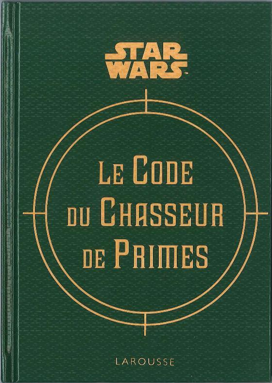 The Bounty Hunter Code - Le Code du Chasseur de Primes Thebou17