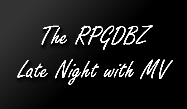 [Interview Rplayer] RPGDBZ Late Night with MV - Page 7 Late_n11