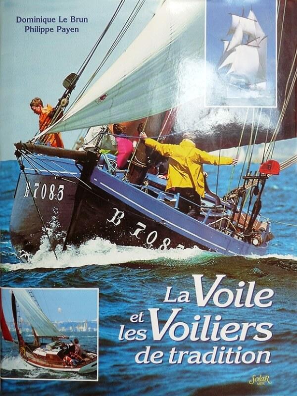 La voile et les voiliers de tradition - D. Lebrun & Ph. Payench L006a10