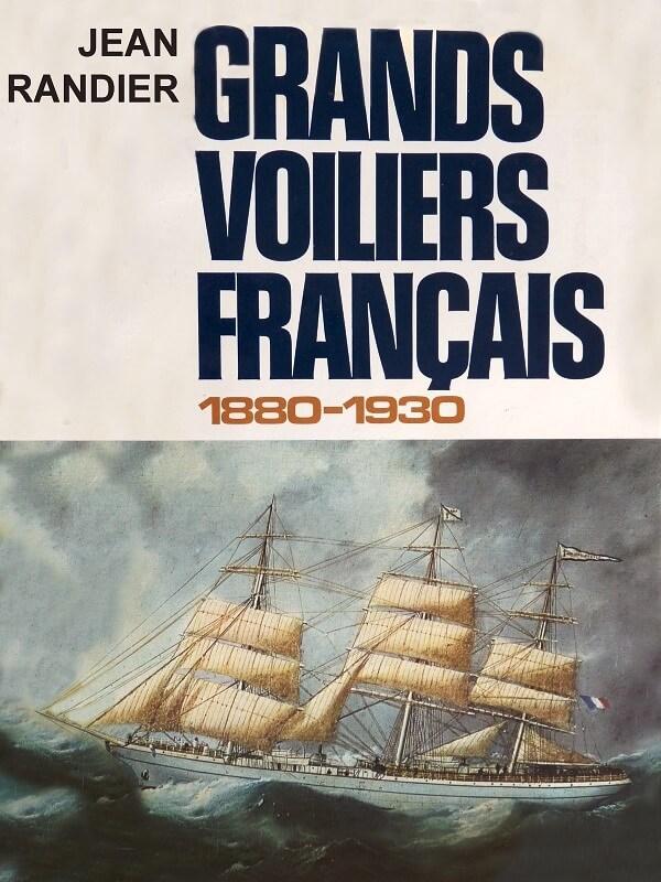 Grands voiliers Français - 1880 à 1930 - Jean Randier L009a10