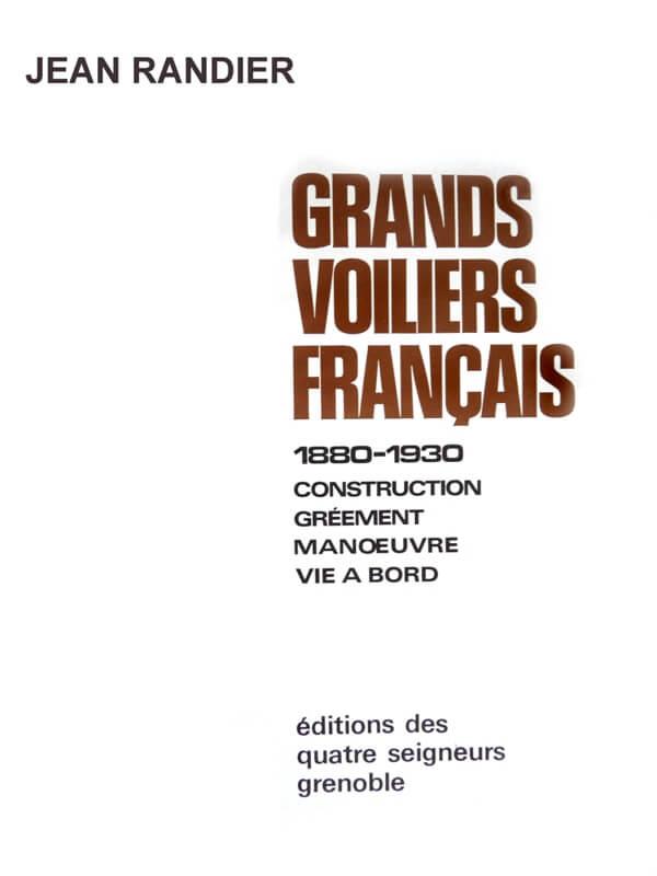 Grands voiliers Français - 1880 à 1930 - Jean Randier L009b10