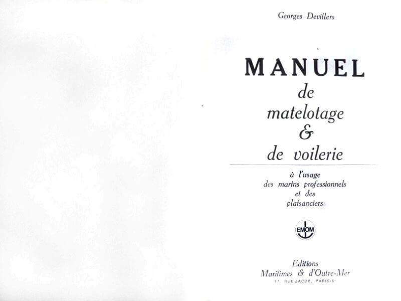 Manuel de matelotage & de voilerie à l'usage des marins professionnels et des plaisanciers - G. Devillers L010b10