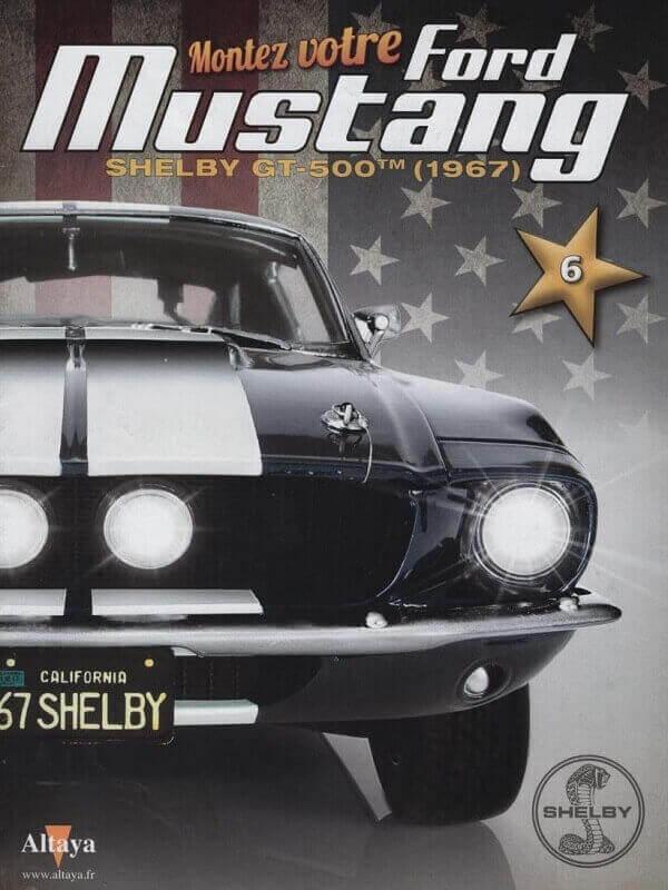 Shelby GT500 - 1967 - 1/8ème - Kit métal - Fascicules Altaya She00213