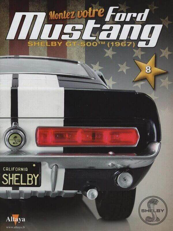 Shelby GT500 - 1967 - 1/8ème - Kit métal - Fascicules Altaya She00313