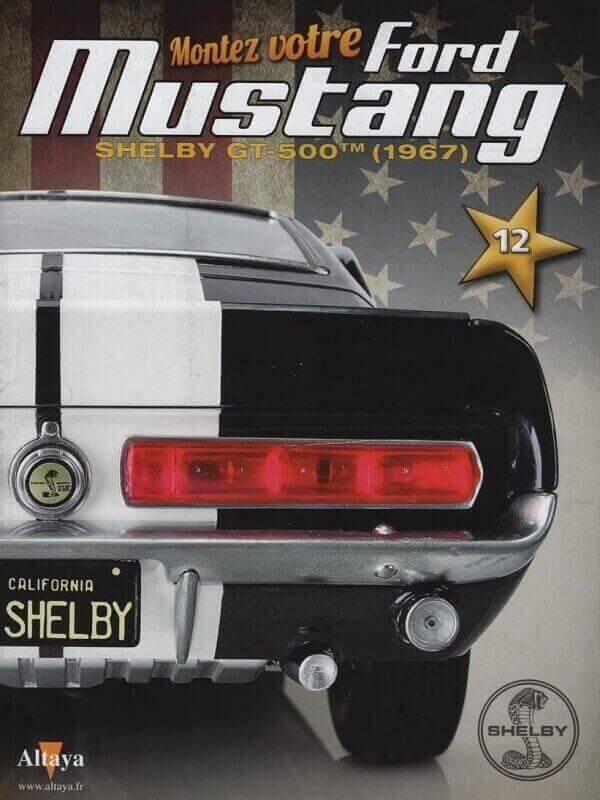 Shelby GT500 - 1967 - 1/8ème - Kit métal - Fascicules Altaya - Page 2 She00612