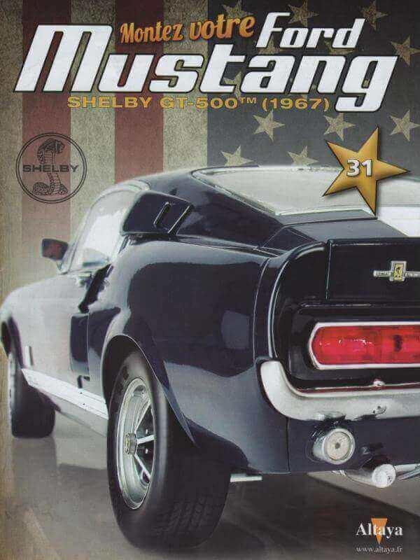 Shelby GT500 - 1967 - 1/8ème - Kit métal - Fascicules Altaya - Page 3 Shf_1014