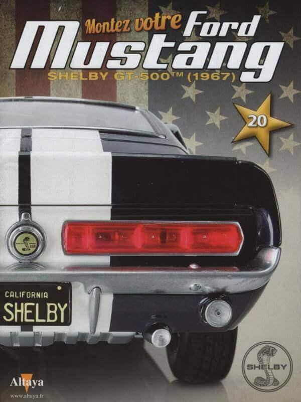 Shelby GT500 - 1967 - 1/8ème - Kit métal - Fascicules Altaya - Page 2 Shf_4510
