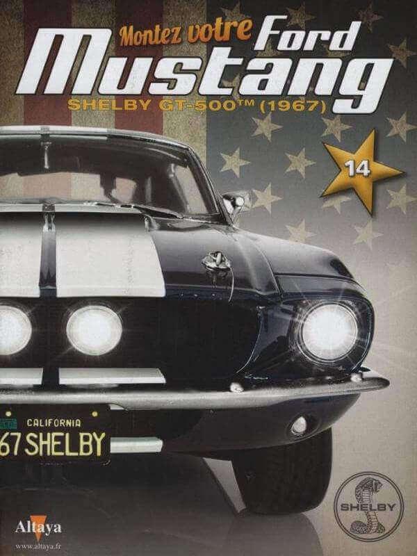 Shelby GT500 - 1967 - 1/8ème - Kit métal - Fascicules Altaya - Page 2 Shf_510