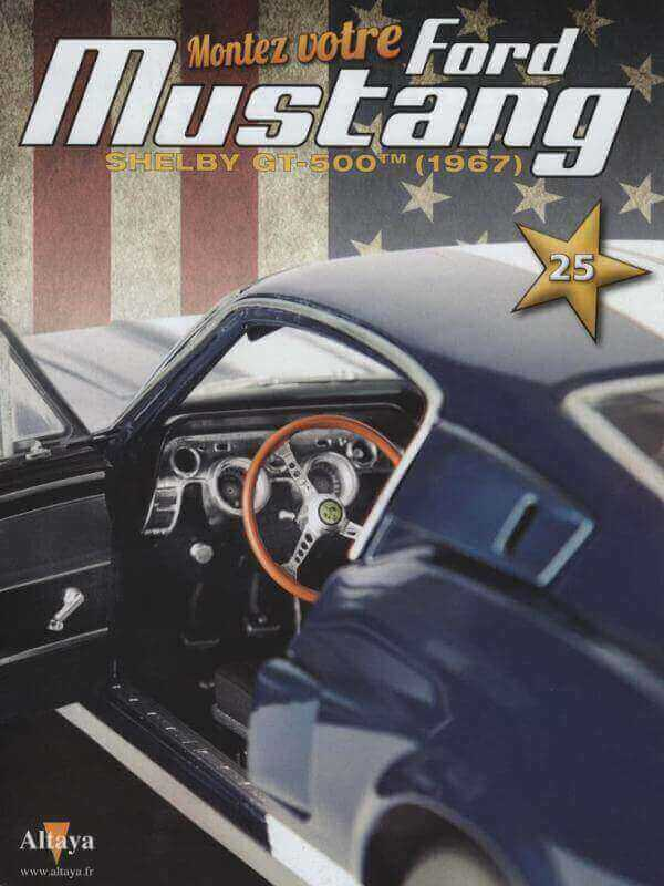 Shelby GT500 - 1967 - 1/8ème - Kit métal - Fascicules Altaya - Page 2 Shf_7310