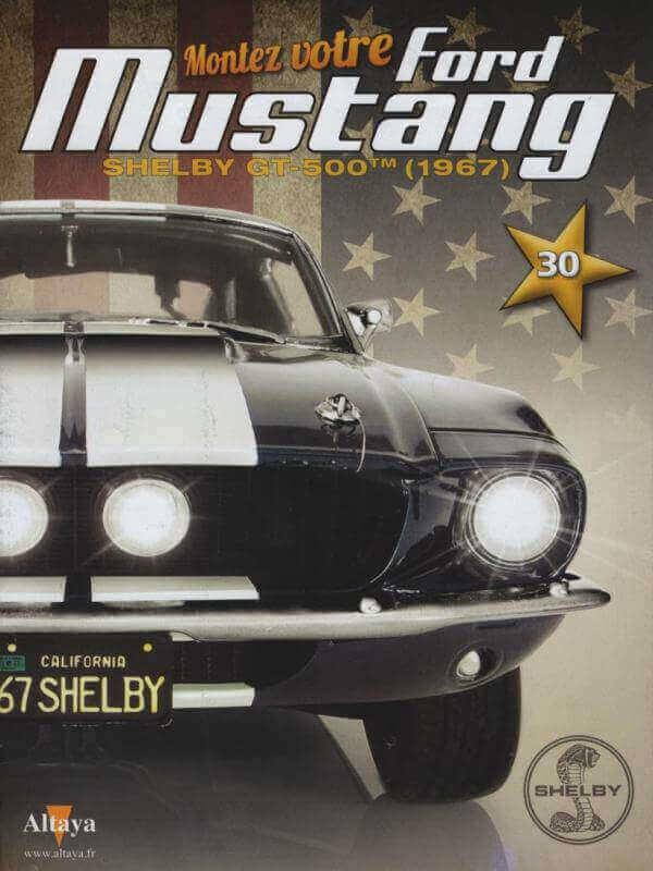 Shelby GT500 - 1967 - 1/8ème - Kit métal - Fascicules Altaya - Page 3 Shf_9810