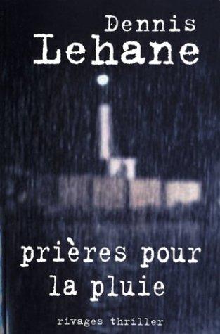 LEHANE dennis - Prières pour la pluie 41700j10