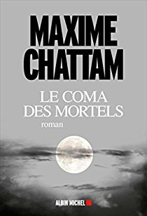 CHATTAM Maxime - Le coma des mortels 41hbxv10