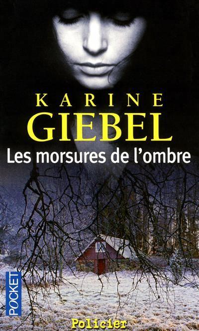 GIEBEL Karine - Les morsures de l'ombre 48002510