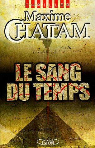 CHATTAM Maxime - Le sang du temps 512p9t10