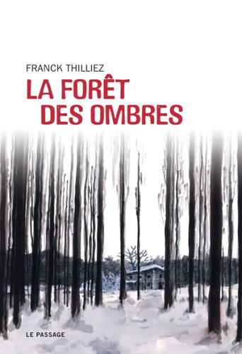 THILLIEZ Franck - La forêt des ombres 51mhc410