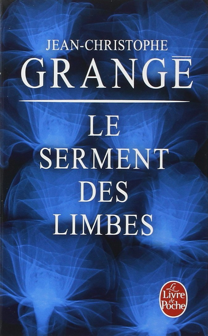 GRANGE  Jean-Christophe - Le serment des limbes 71pa6j10