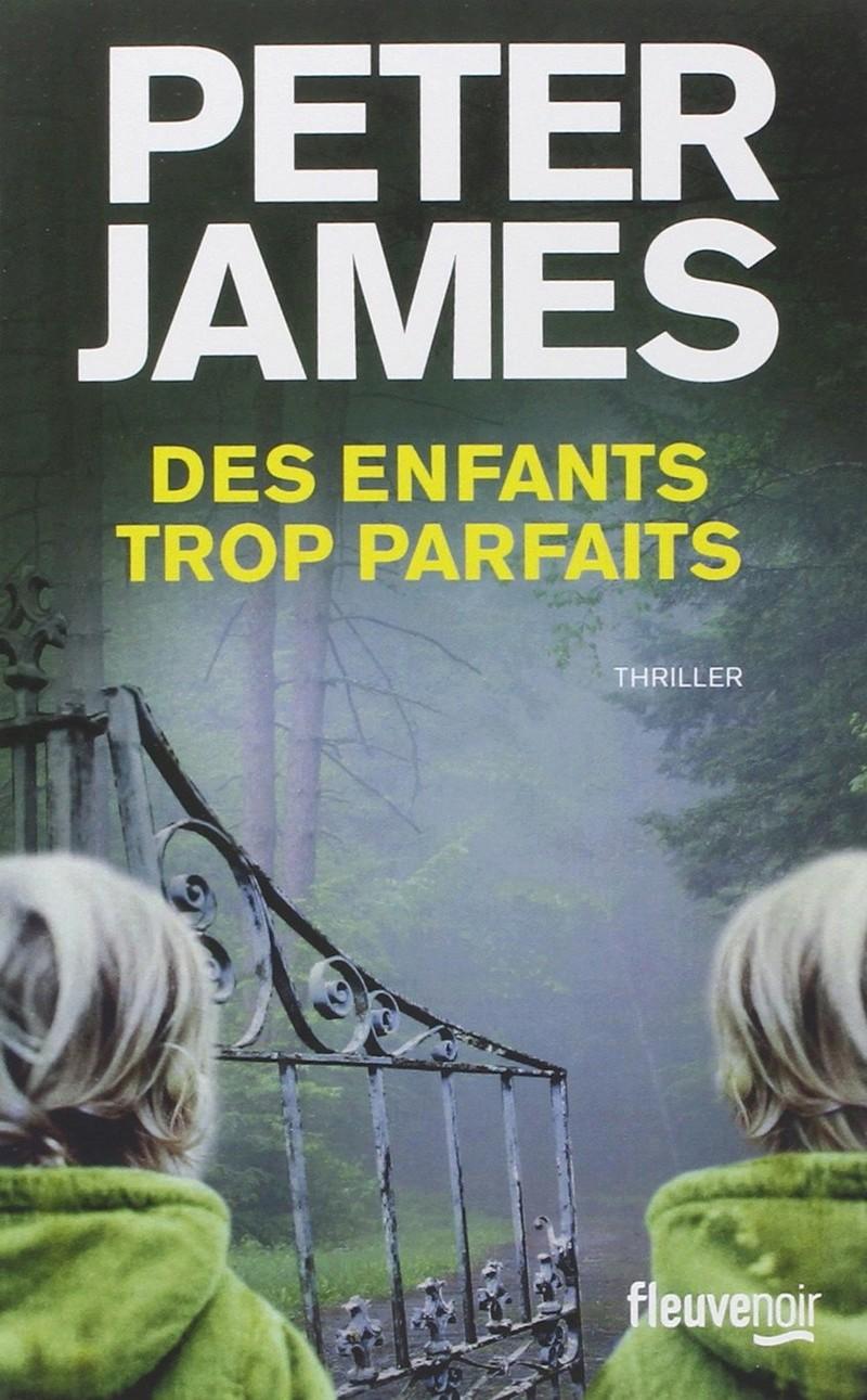 JAMES Peter - Des enfants trop parfaits 71wqqz10