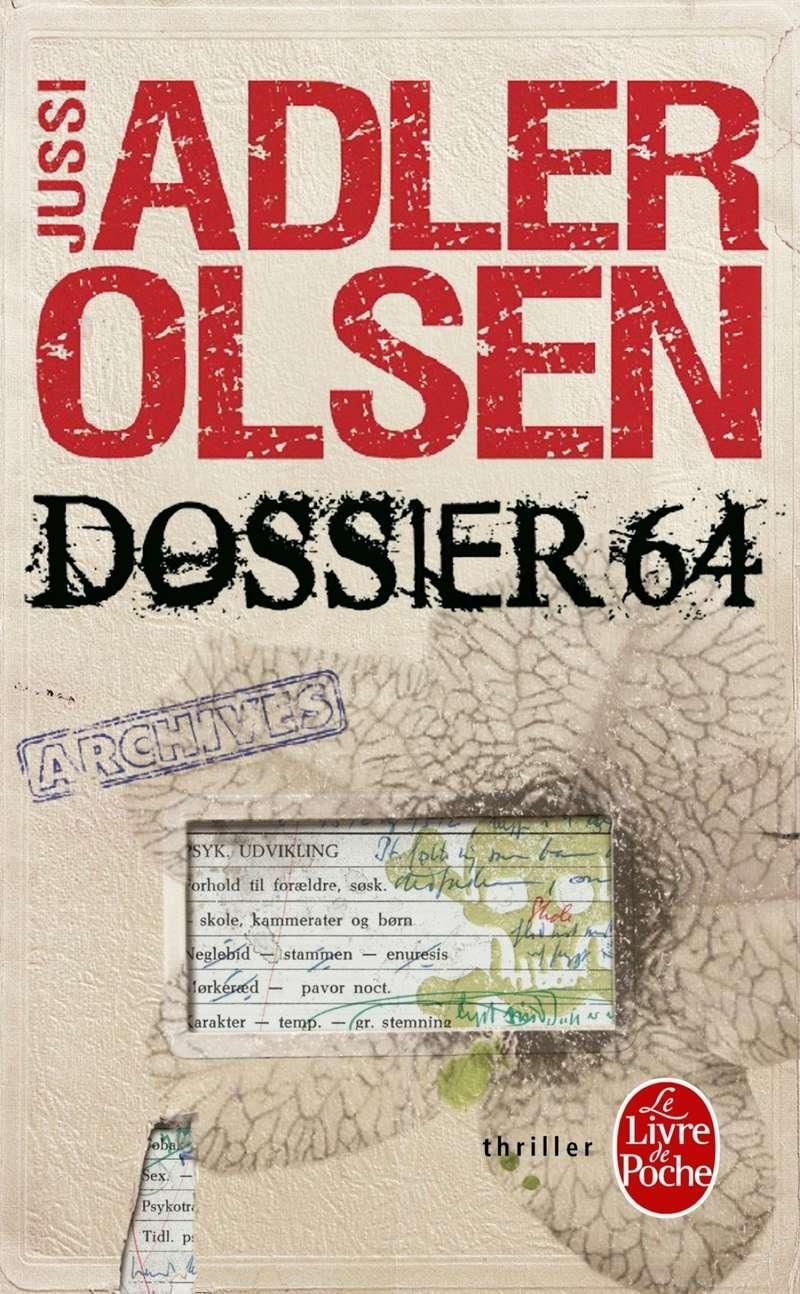 ADLER OLSEN Jussi - Les enquêtes du Département V livre 4 -  Dossier 64 91r3cc10