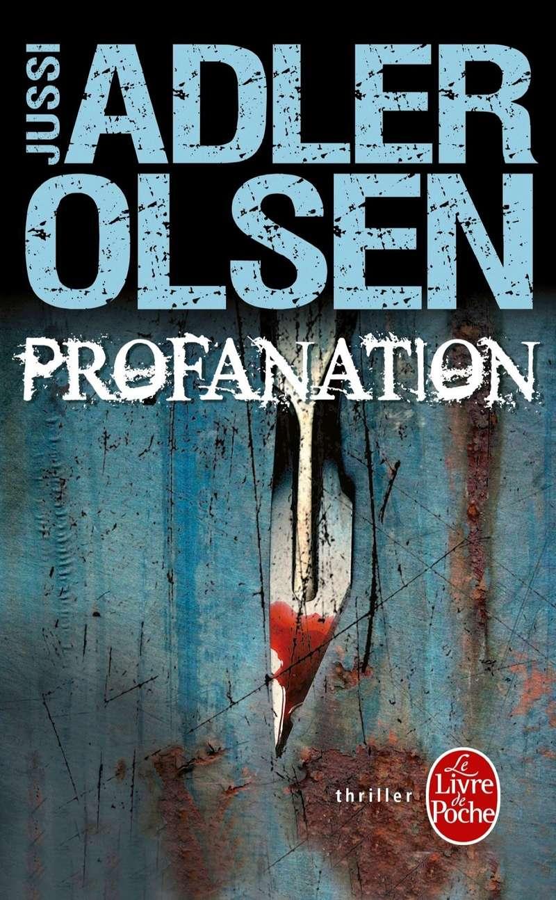 ADLER OLSEN Jussy - Les enquêtes du Département V livre 2 - Profanation 91sy7r10