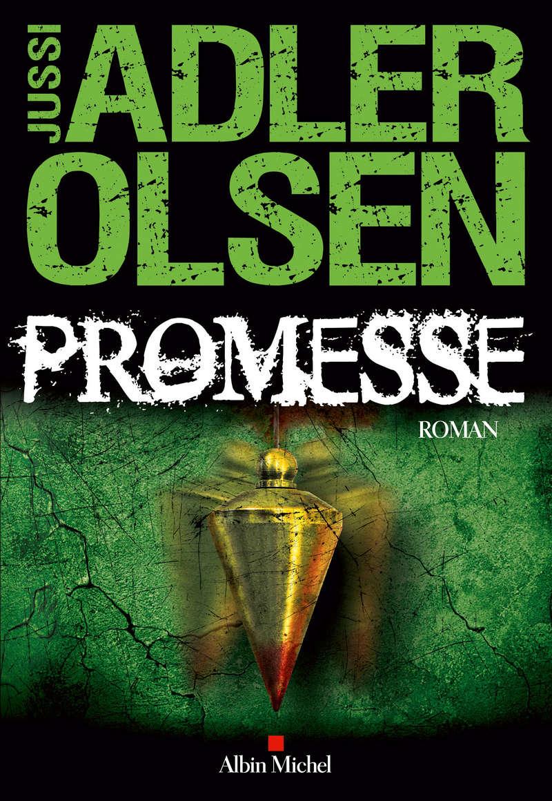 ADLER OLSEN Jussi - Les enquêtes du Département V livre 6 - Promesse 97822210