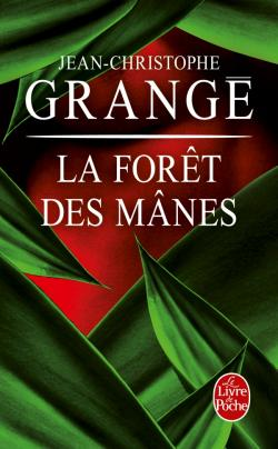 GRANGE  Jean-Christophe - La forêt des manes 97822512