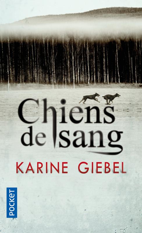 GIEBEL Karine - Chiens de sang 97822620