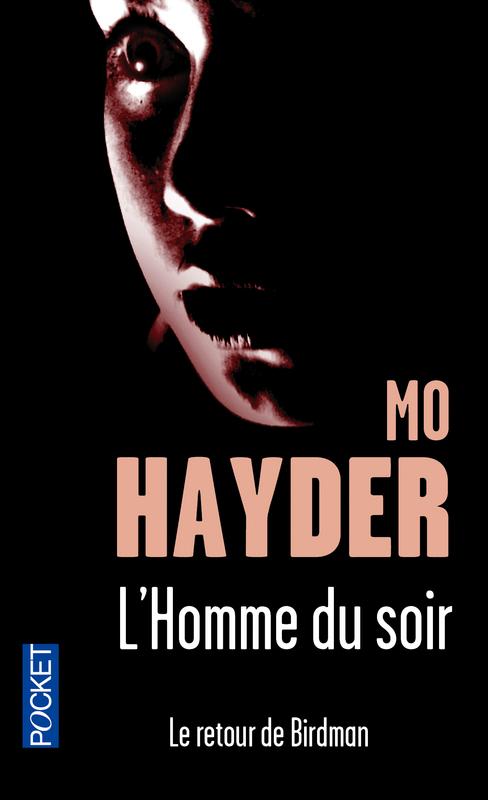 HAYDER Mo - L'homme du soir (Le retour de Birdman) 97822626