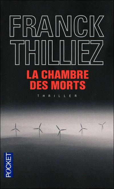 THILLIEZ Franck - La chambre des morts 97822630