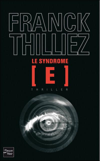 THILLIEZ Franck - Le Syndrome E 97822631