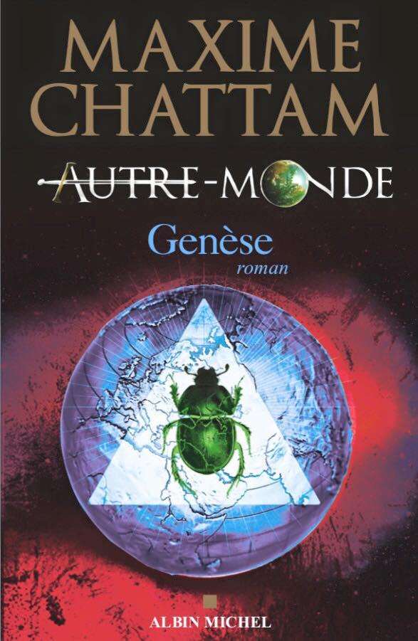 CHATTAM Maxime - AUTRE-MONDE - Livre 7 : Genèse Autre-10