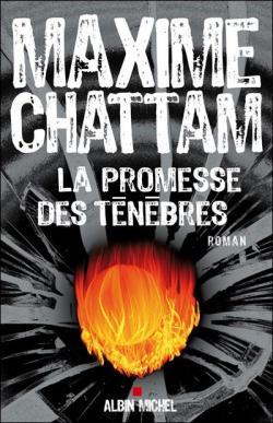 CHATTAM Maxime - La promesse des ténèbres Bm_36610