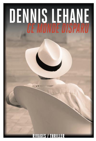 LEHANE Dennis - Ce monde disparu Ce-mon10