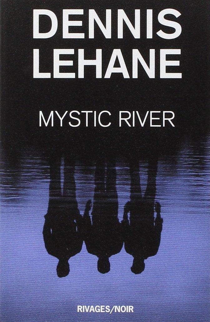 LEHANE Dennis - Mystic River Cvt_my10