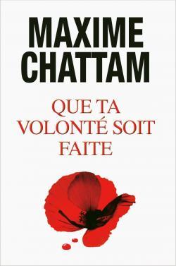 CHATTAM Maxime - Que ta volonté soit faite Cvt_qu10