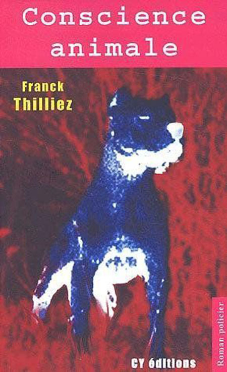 THILLIEZ Franck - Conscience animale Franck10