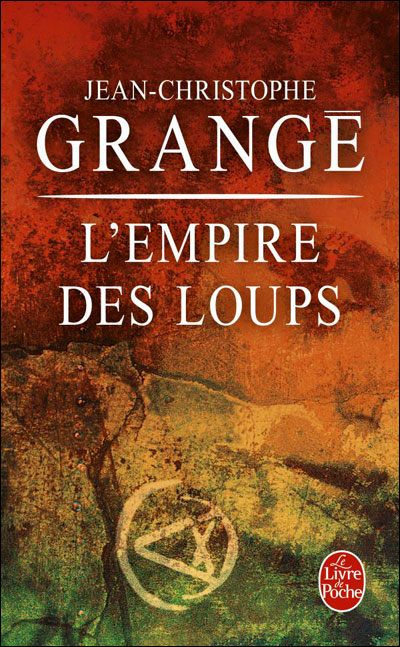 GRANGE  Jean-Christophe - L'empire des loups L-empi10