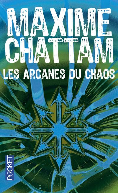 CHATTAM Maxime - Le cycle de l'homme et de la vérité tome 1 - Les arcanes du chaos Les-ar10