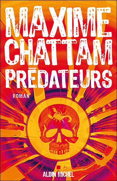 CHATTAM Maxime - Le cycle de l'homme et de la vérité tome 2 - Prédateurs Predat10