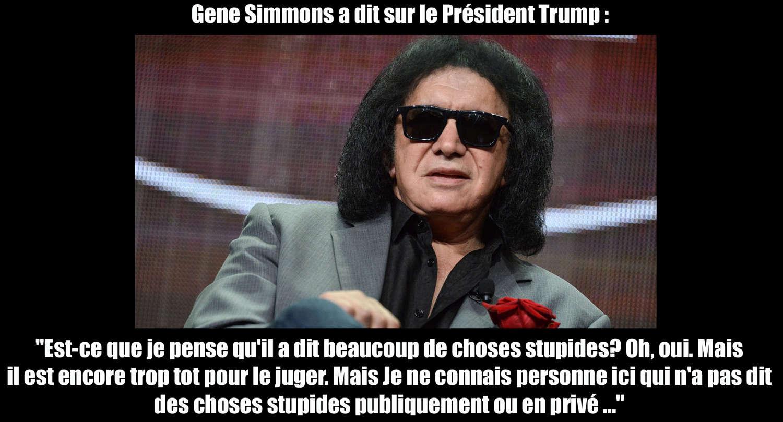GENE SIMMONS (Kiss) a dit ... Sur le président TRUMP ... Gene_s10