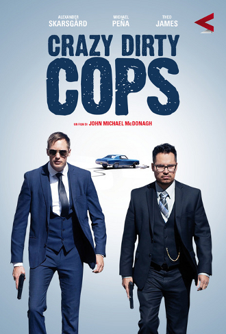 2016 - [film] Crazy Dirty Cops (2016) Cattur26