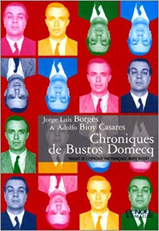 [Jorge Luis Borges et A. Bioy Casares]Chroniques de Bustos Domecq Chr10