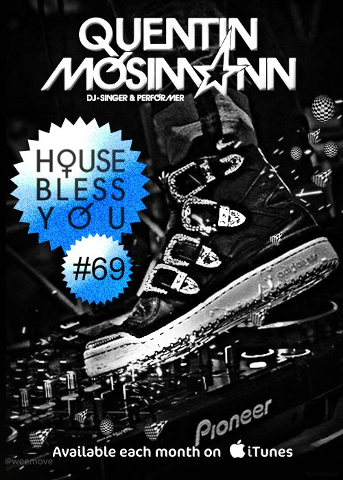 """Podcast """"House Bless You"""" #69 Chauss15"""