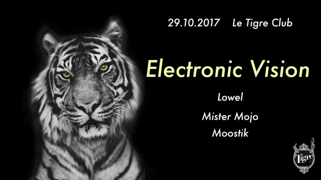 Electronic Vision # 1 - Tigre Club (Paris 1) - 29/09/17 Tigre_10