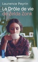 [Payrin, Laurence] La drôle de vie de Zelda Zonk 41mglv10