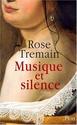 [Tremain, Rose] musique et silence  51sxfz10