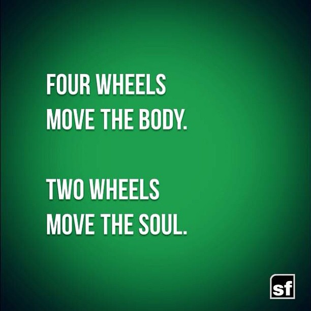 Four Wheels move the Body. Two Wheels move the Soul. - Página 3 E175d410